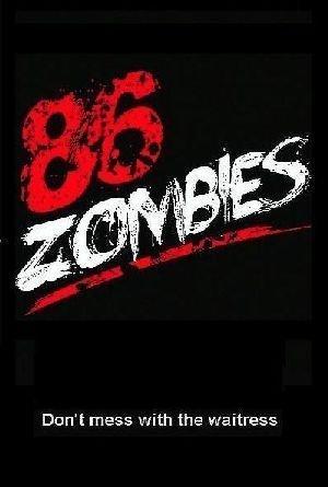 Постер фильма 86 Zombies 2020