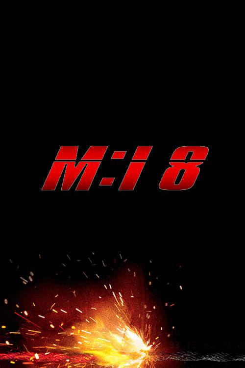 Постер фильма Миссия: невыполнима 8 2022