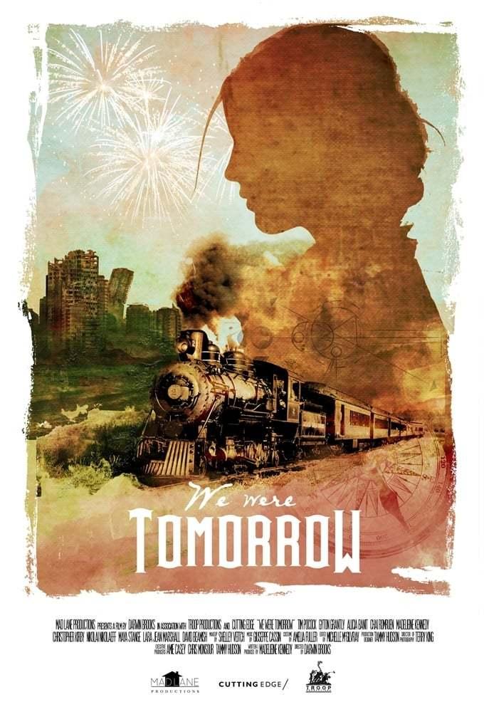 Постер фильма  We Were Tomorrow 2020
