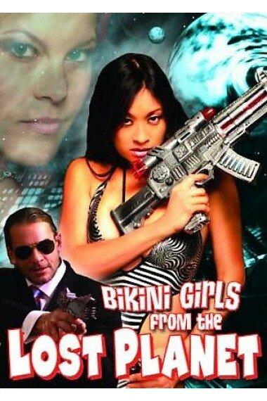 Постер фильма Девочки в бикини с потерянной планеты 2006