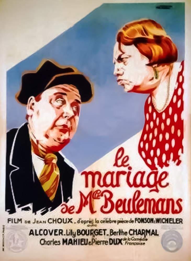 Постер фильма Le mariage de Mlle Beulemans 1932