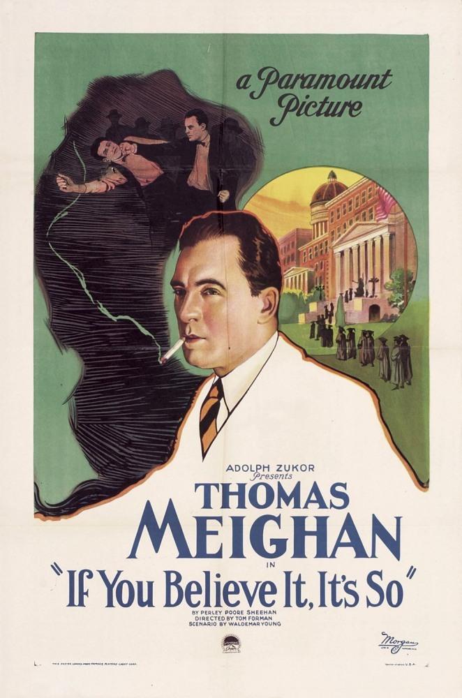 Постер фильма Если вы этому верите, то это так и есть 1922