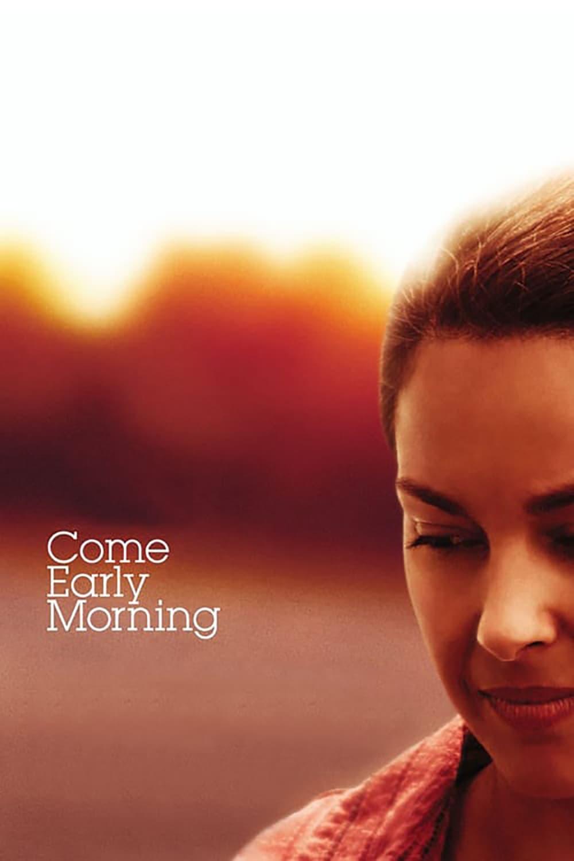 Постер фильма Приходи пораньше 2006