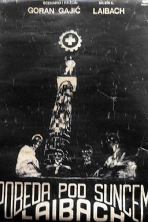 Постер фильма Laibach: Победа под солнцем 1988