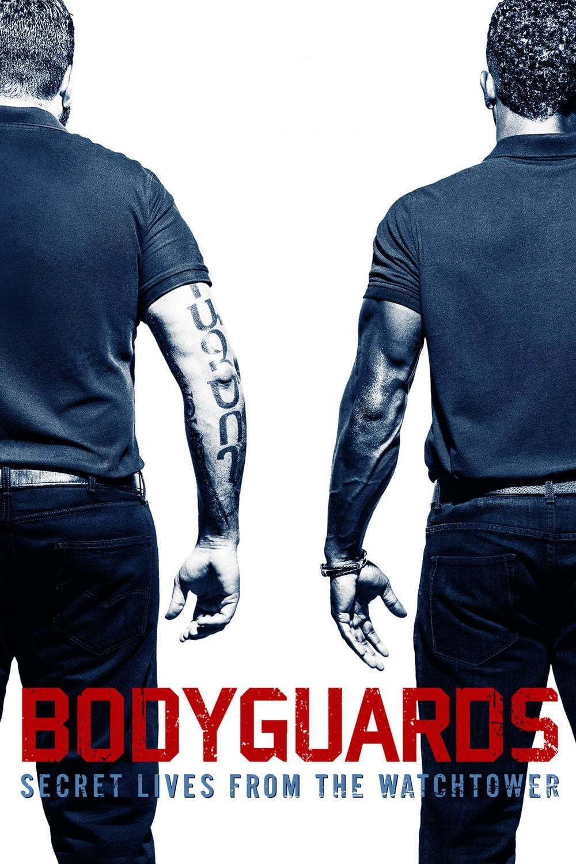 Постер фильма Bodyguards: Secret Lives from the Watchtower 2016