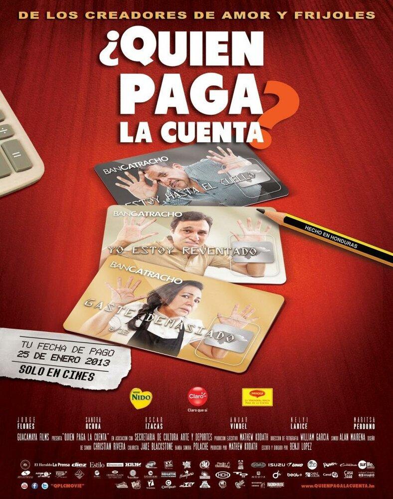 Постер фильма Кто оплачивает счёт? 2013