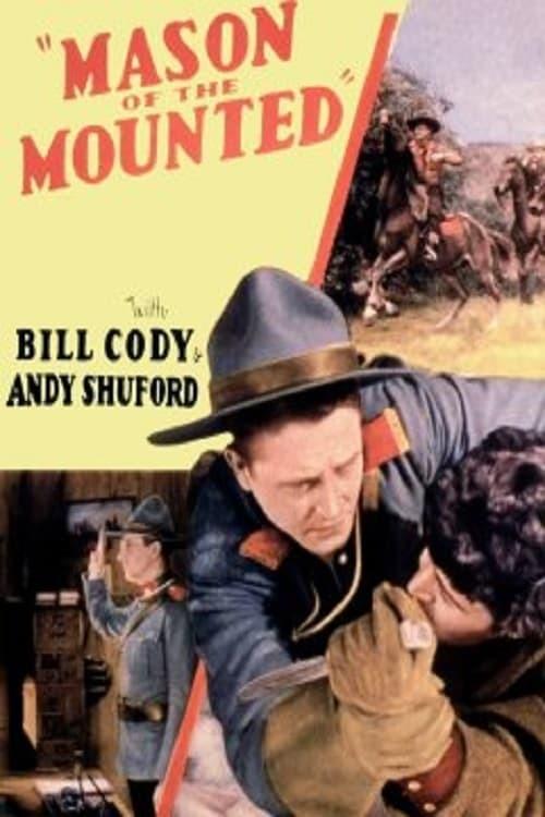 Постер фильма Mason of the Mounted 1932