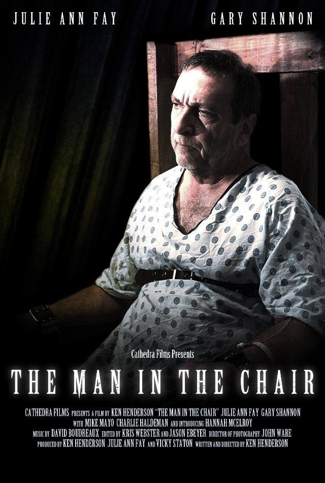 Постер фильма The Man in the Chair 2014