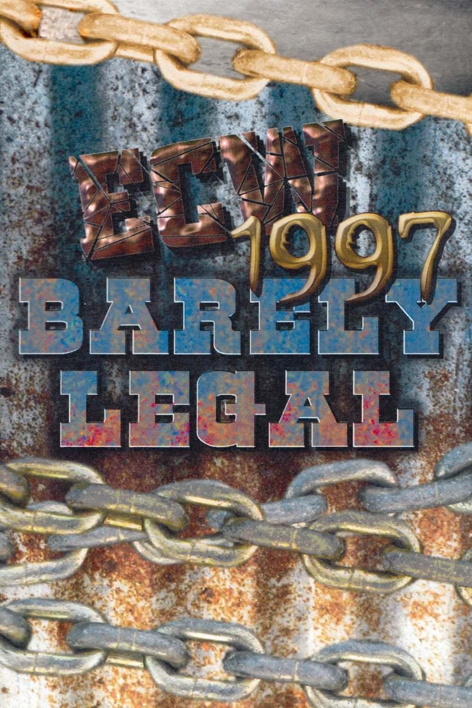 Постер фильма ECW Едва легально ECW Barely Legal 1997