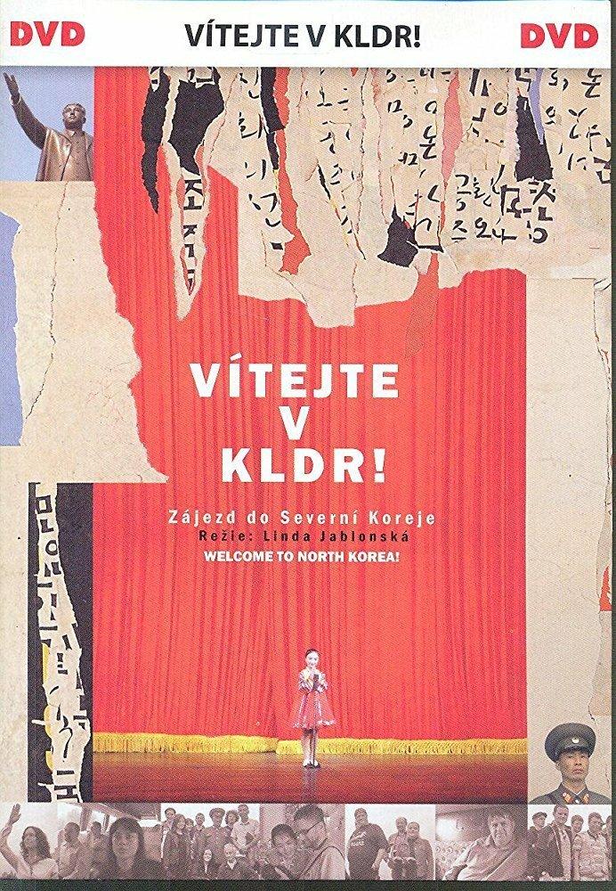 Постер фильма Добро пожаловать в Северную Корею! 2009