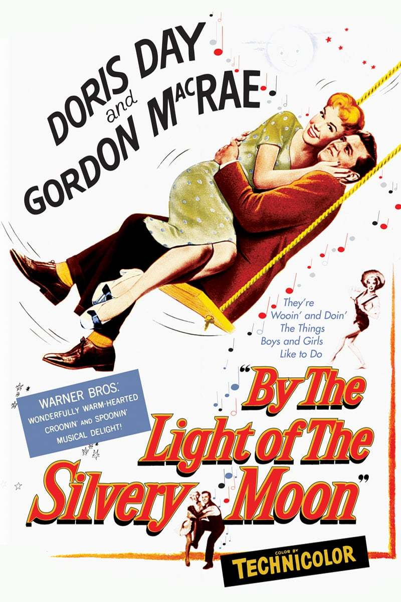 Постер фильма В свете серебристой луны By the Light of the Silvery Moon 1953