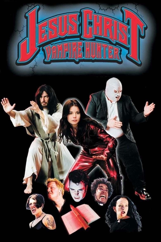 Постер фильма Иисус Христос – охотник на вампиров Jesus Christ Vampire Hunter 2001