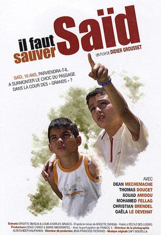 Постер фильма Надо спасти Саида 2008