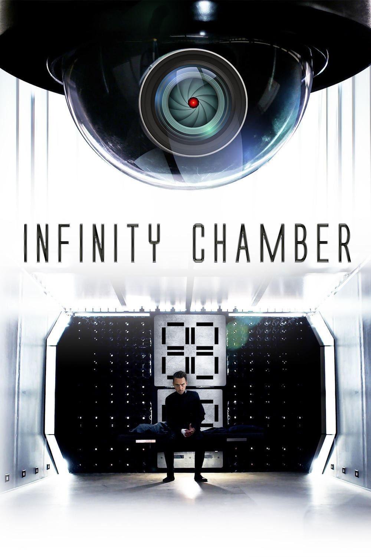 Постер фильма Камера бесконечности Infinity Chamber 2016
