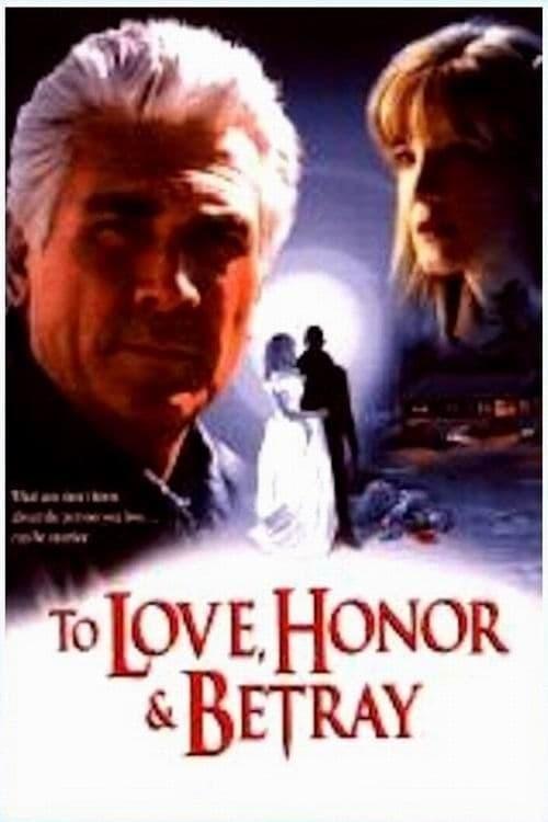 Постер фильма To Love, Honor & Betray 1999