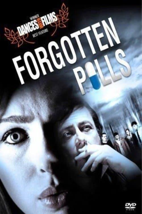 Постер фильма Forgotten Pills 2010
