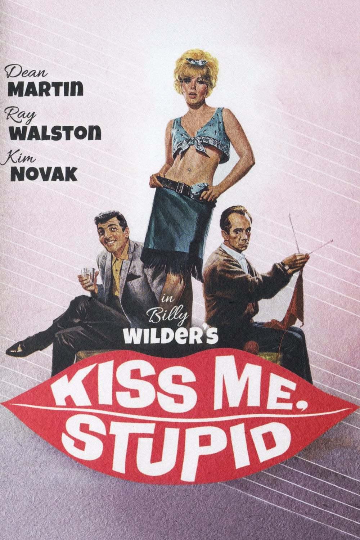 Постер фильма Поцелуй меня, глупенький Kiss Me, Stupid 1964