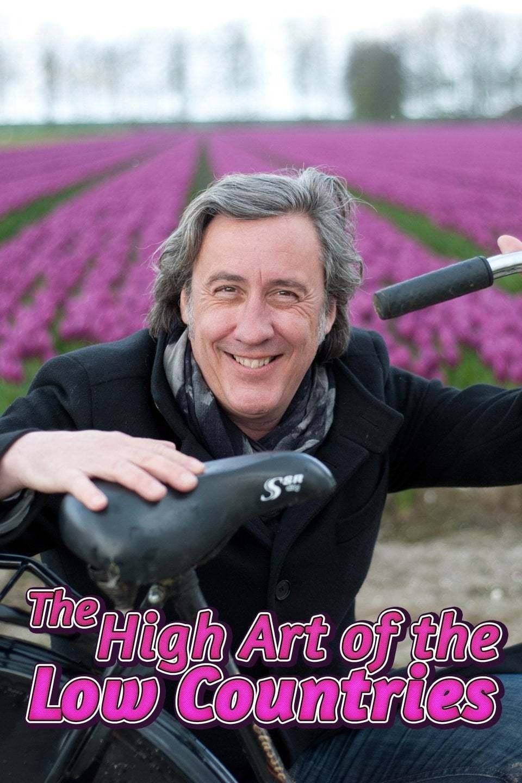 Постер фильма The High Art of the Low Countries 2013