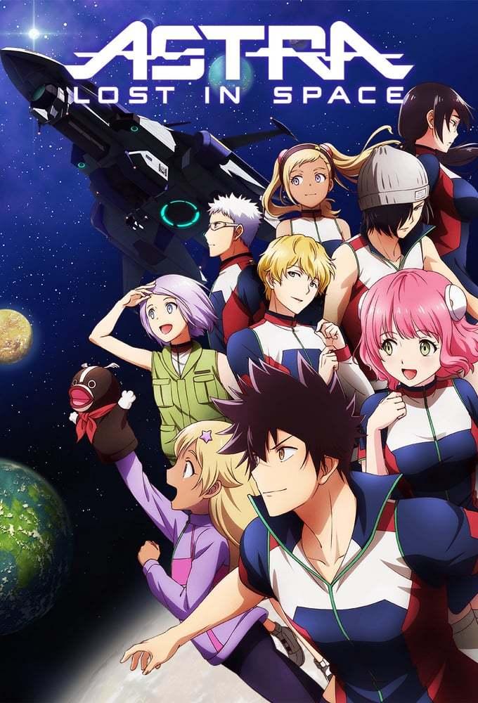 Постер фильма Астра, затерянная в космосе Kanata no Astra 2019