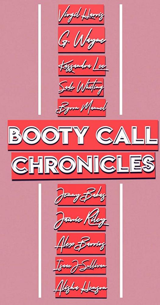 Постер фильма Booty Call Chronicles 2019