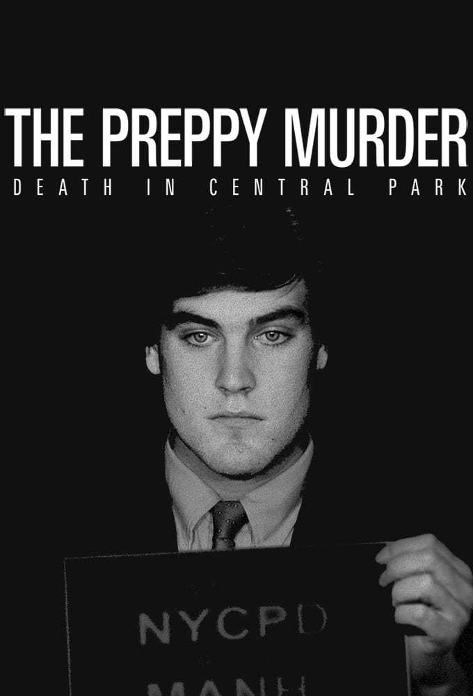 Постер фильма  The Preppy Murder: Death in Central Park 2019