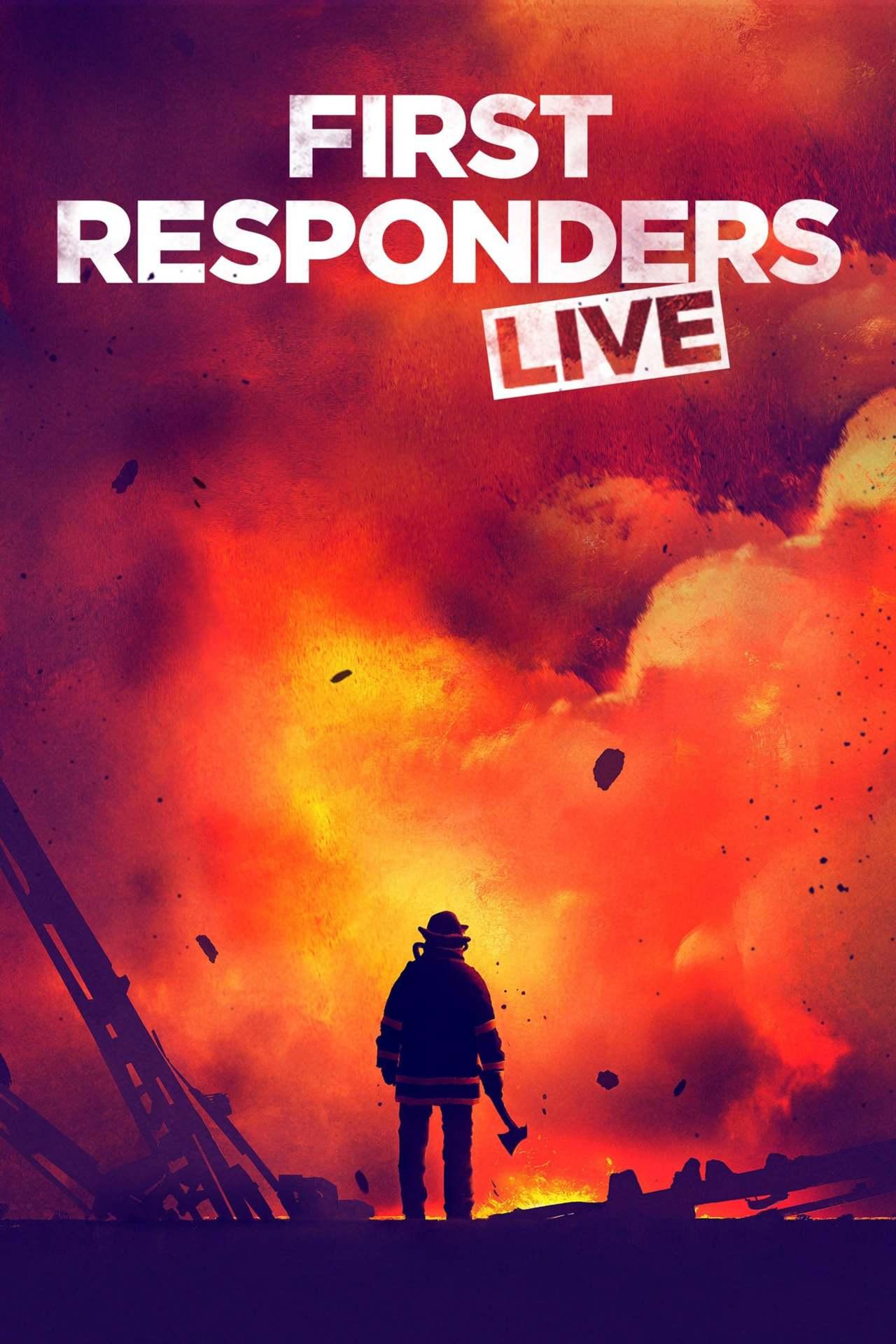 Постер фильма First Responders Live 2019