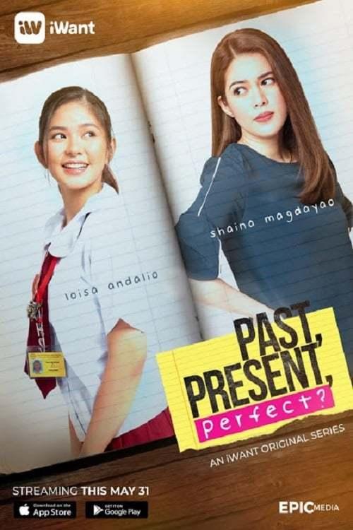 Постер фильма Past, Present, Perfect? 2019