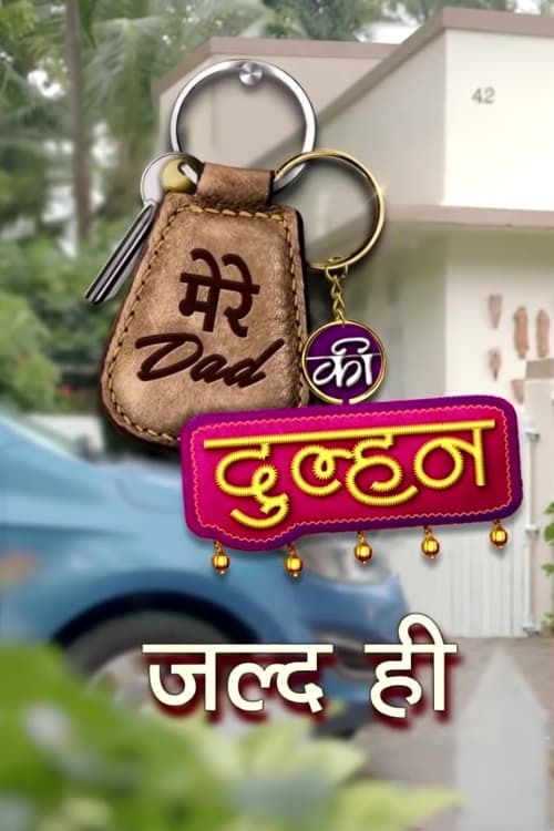 Постер фильма Mere Dad Ki Dulhan 2019