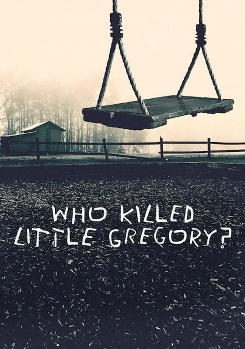 Постер фильма Who Killed Little Gregory? 2019
