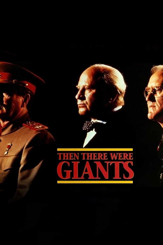 Постер фильма Then There Were Giants 1994