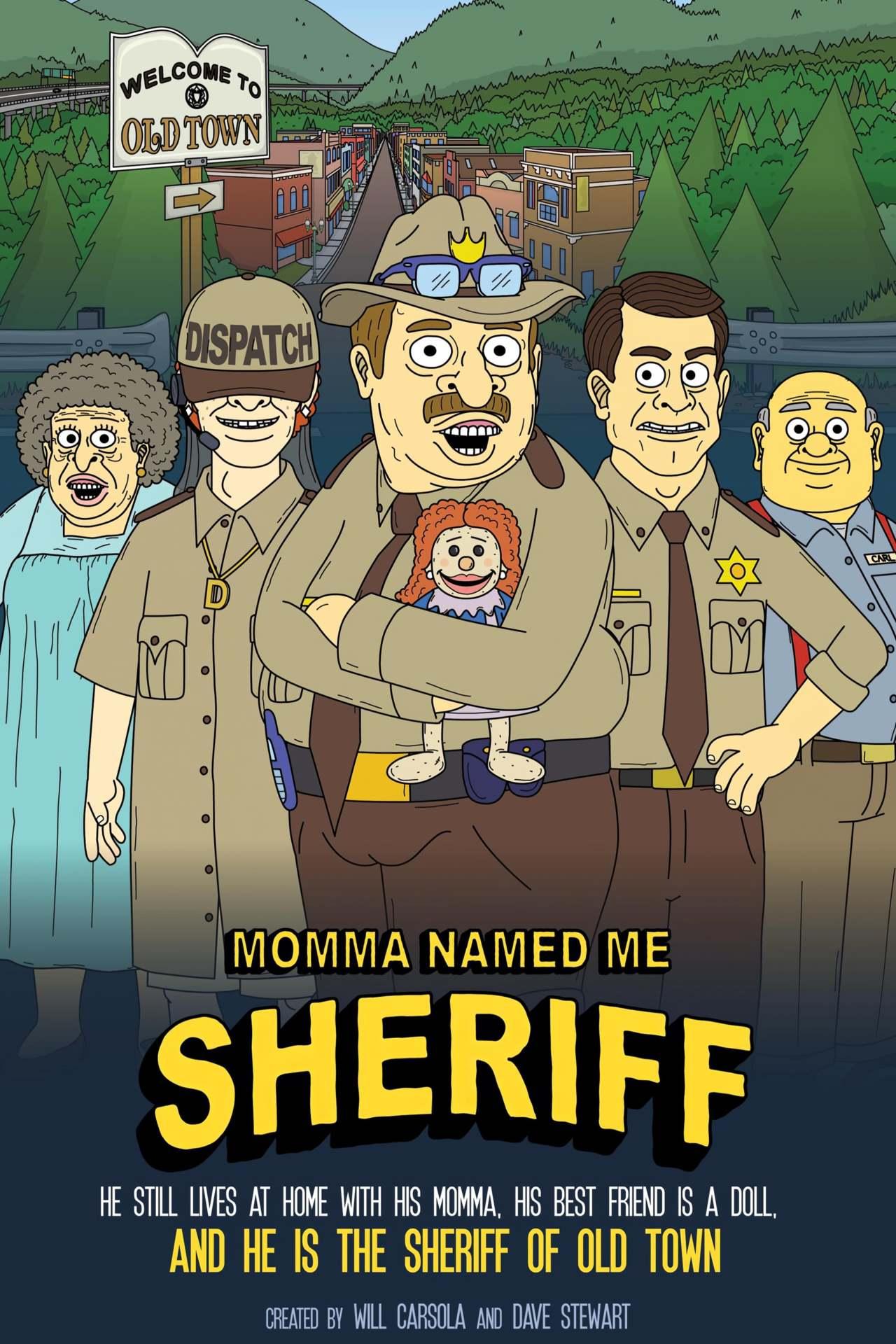 Постер фильма Momma Named Me Sheriff 2019