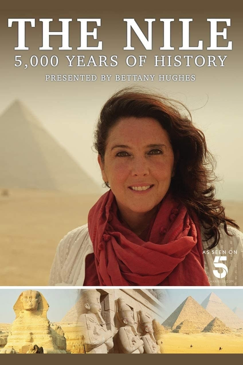 Постер фильма The Nile: Egypt's Great River with Bettany Hughes 2019