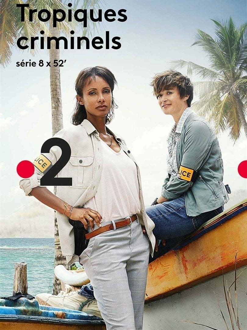 Постер фильма Tropiques criminels 2019