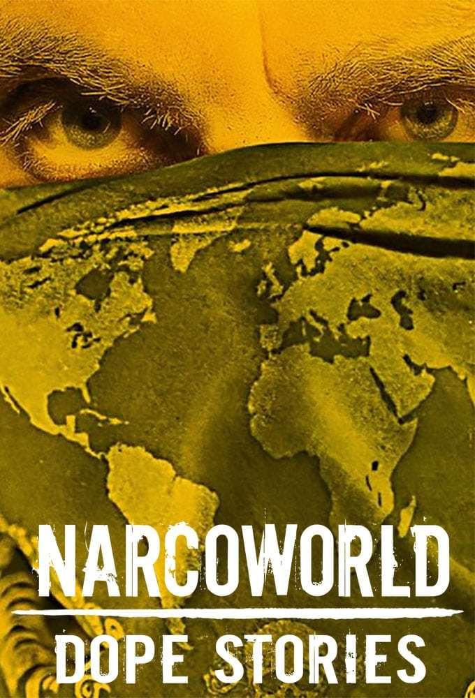 Постер фильма Narcoworld: Dope Stories 2019
