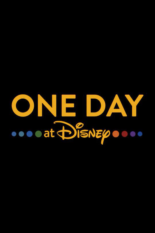 Постер фильма Один день в Disney One Day at Disney 2019