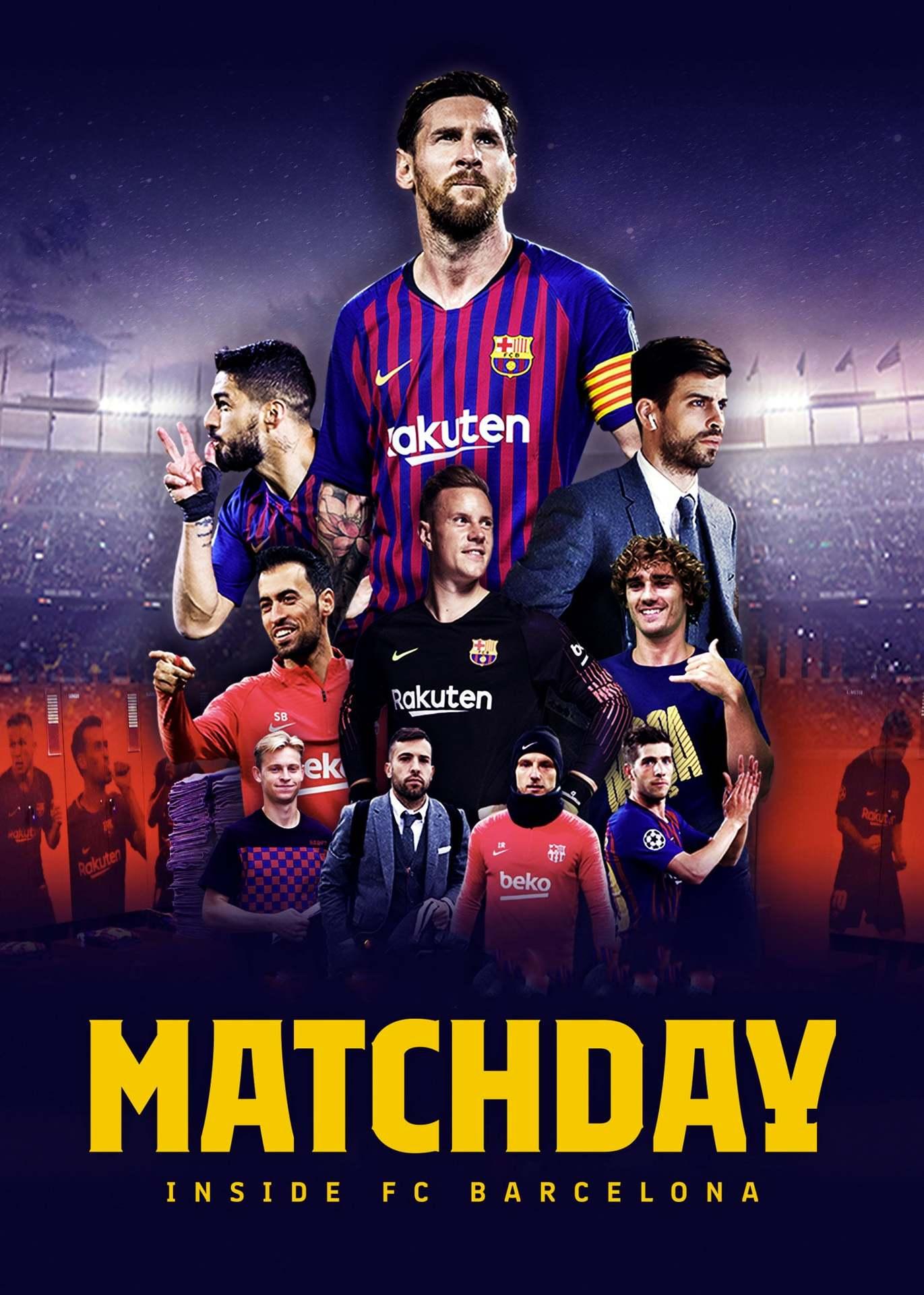Постер фильма Matchday: Inside FC Barcelona 2019