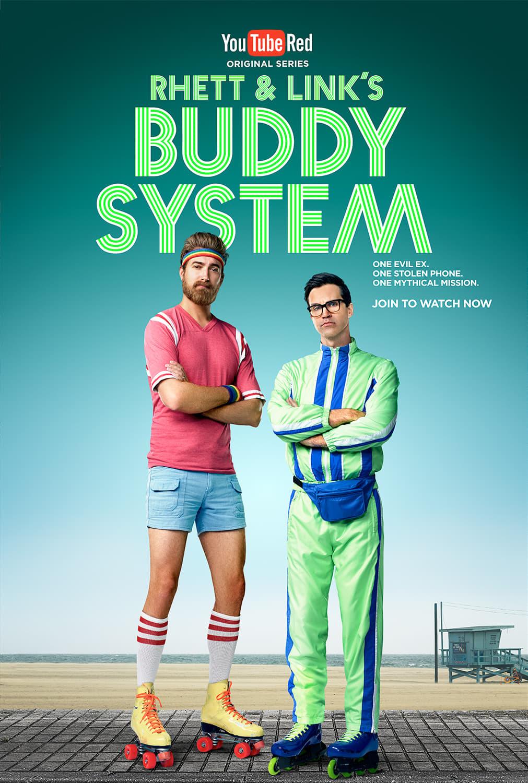 Постер фильма Rhett and Link's Buddy System 2016