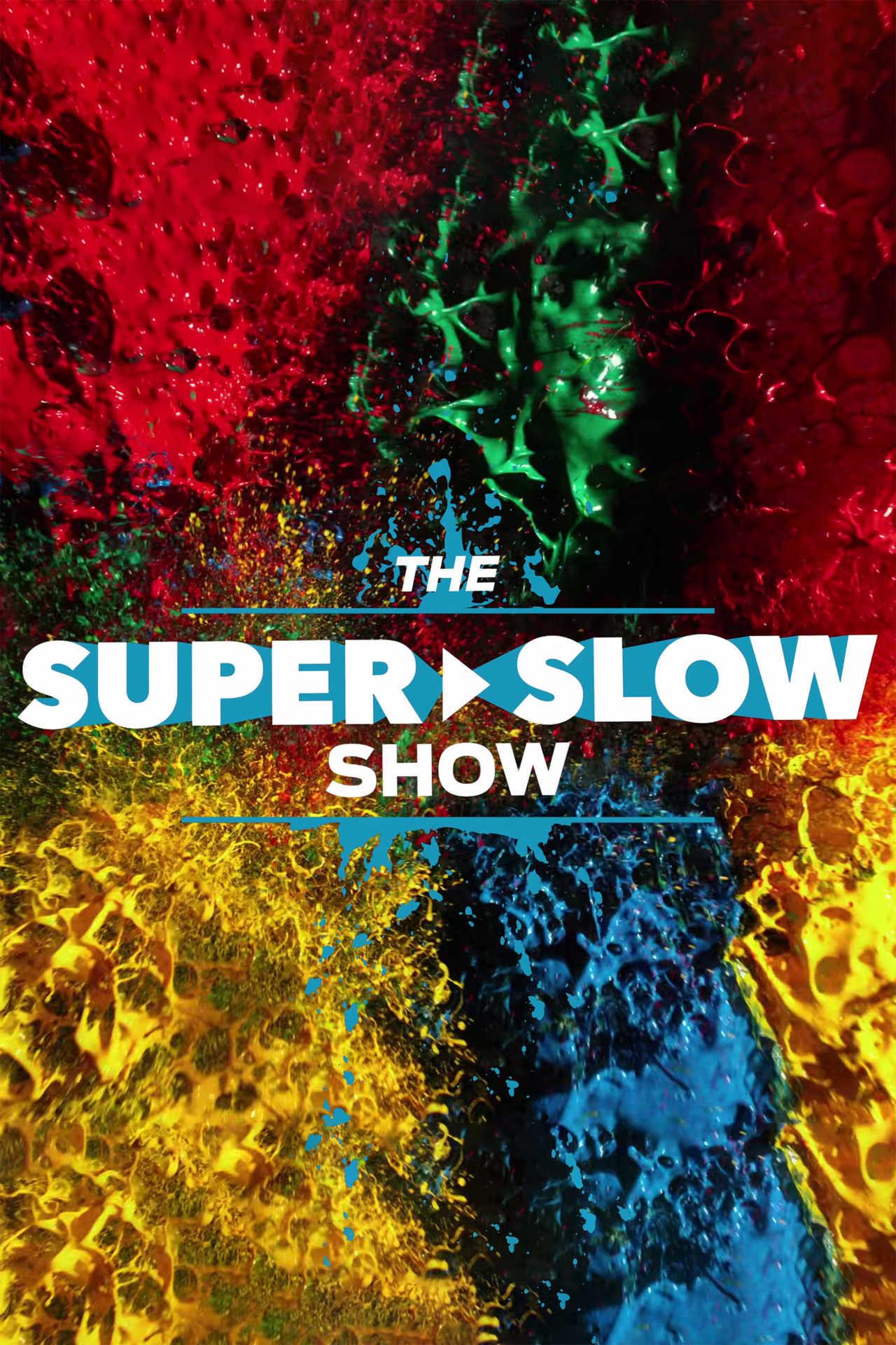 Постер фильма  The Super Slow Show 2018