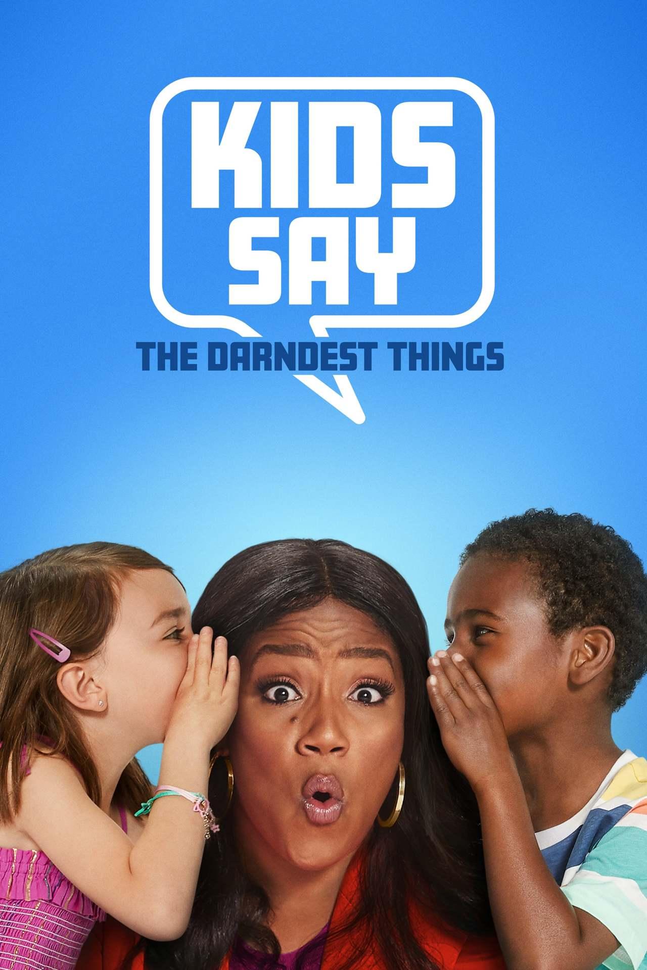 Постер фильма Kids Say the Darndest Things 2019