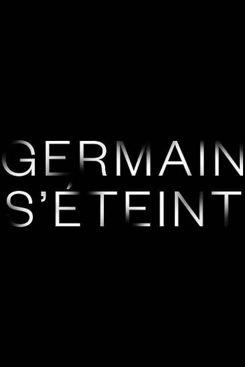 Постер фильма Germain s'éteint 2019