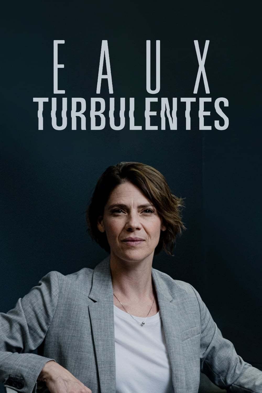 Постер фильма  Eaux Turbulentes 2019