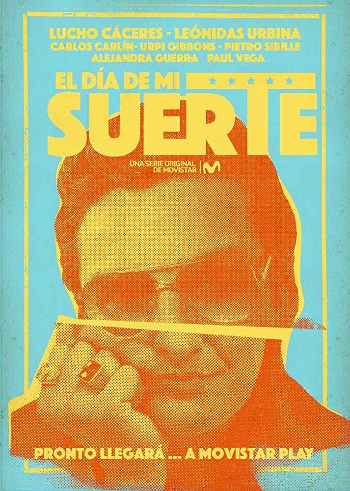Постер фильма El día de mi suerte 2019